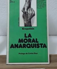 La moral anarquista - Piotr Kropotkin