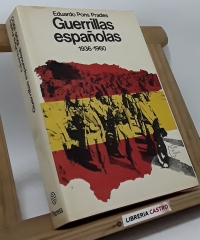 Guerrillas Españolas. 1936-1960 - Eduardo Pons Prades