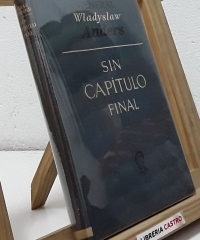 Sin capítulo final - Wladyslaw Anders, General