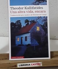 Una altra vida, encara - Theodor Kallifatides