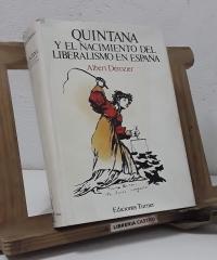 Manuel José Quintana y el nacimiento del liberalismo en España - Albert Dérozier