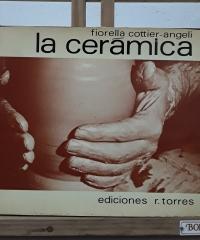 La cerámica - Fiorella Cottier-Angelí