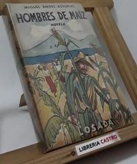 Hombres de Maíz - Miguel Ángel Asturias