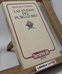 Las ánimas del purgatorio - Francisco Umbral