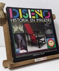 Diseño. Historia en imágenes - Varios