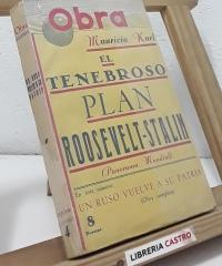 El tenebroso plan Roosevelt-Stalin (Panorama Mundial). En éste número, Un ruso vuelve a su patria (Obra competa) - Mauricio Karl