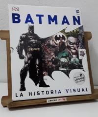 Batman. La historia visual - Matthew K. Manning