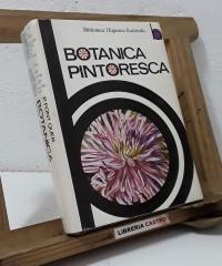 Botánica  Pintoresca - Pío Font Quer