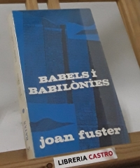 Babels i Babilònies - Joan Fuster