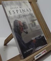 El meu ofici - Josep Mª Espinàs
