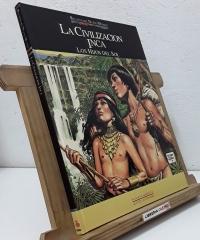 Relatos del Nuevo Mundo. La Civilización Inca. Los hijos del Sol - Miguel Angel Nieto, José Ortiz y Manuel Ballesteros Gaibrois