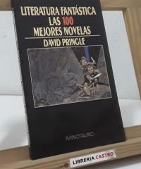 Literatura fantástica. Las 100 mejores novelas - David Pringle