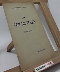 Un cop de telas (diàlech còmich) - A. Ferrer y Codina