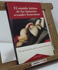 El mundo íntimo de las fantasías sexuales femeninas - Wendy Maltz. Suzie Boss