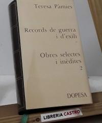 Obres Selectes i inèdites 2. Records de guerra i d'exili - Teresa Pàmies