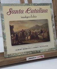 Santa Catalina. Imatges d'Ahir Nº 20 - Albert Herranz i Andreu Muntaner