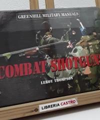 Combat shotguns - Leroy Thompson