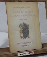 La vida del buscón llamado Don Pablos (Numerado) - Francisco de Quevedo