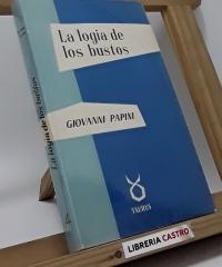 La logia de los bustos - Giovanni Papini
