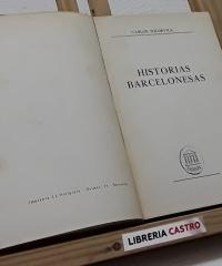 Historias barcelonesas - Carlos Soldevila