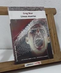 Líneas muertas - Greg Bear