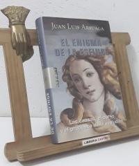 El enigma de la esfinge. Las causas, el curso y el propósito de la evolución - Juan Luis Arsuaga