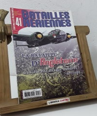 Batailles Aeriennes Nº 41. La bataille d'Angleterre - Varios