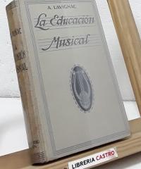La educación musical - Albert Lavignac