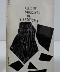 Lexique succinct de l´erotisme - Varios