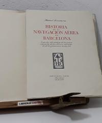 Historia de la Navegación aérea en Barcelona (edición numerada y en papel de hilo) - Manuel Rocamora