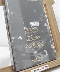 Diccionario personal y transferible de directores del cine español - Ramón Freixas y Joan Bassa