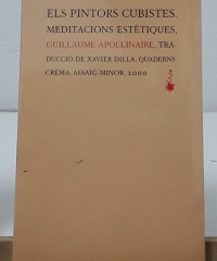 Els pintors cubistes. Meditacions estètiques - Guillaume Apollinaire