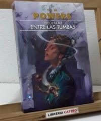 Ocúltame entre las tumbas - Tim Powers