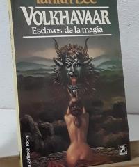Volkhavaar. Esclavos de la magia - Tanith Lee