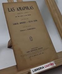 La amapolas. Zarzuela cómica en un acto y en prosa - Carlos Arniches y Celso Lucio