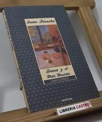 Diana y el Mar Muerto - Joan Perucho