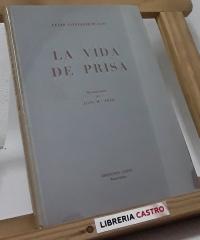 La vida de prisa (edición limitada) - César González-Ruano