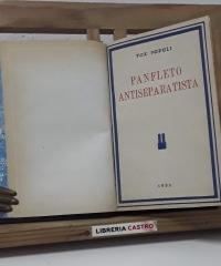 Panfleto antiseparatista en defensa de España - Antonio Zugazagoitia y Frías