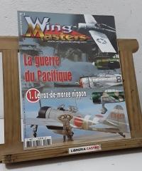 WingMasters Nº 7. La guerre du Pacifique. 1. Le raz-demarée nippon - Varios