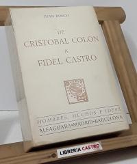 De Cristóbal Colón a Fidel Castro - Juan Bosch