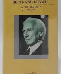 Autobiografía I (1872-1914) - Bertrand Russell
