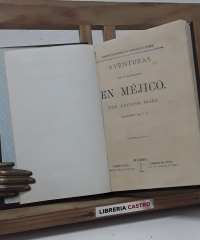 Aventuras de un naturalista en Méjico. Parte Primera - Luciano Biart