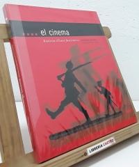 El cinema. Història d'una fascinació - Jordi Pons i Busquets