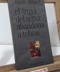 El ángel del señor abandona a Tobías - Juan Benet