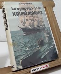 La epopeya de la Kriegsmarine - Cajus Bekker