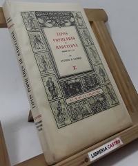 Tipos populares de Barcelona. Siglos XIX y XX (edición numerada y en papel de hilo) - Antonio R. Dalmau