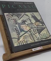 Picasso, el rayo que no cesa. - Rafael Alberti