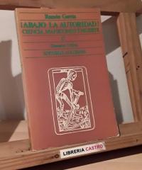 ¡Abajo la autoridad! Ciencia, manicomio y muerte - Ramón García