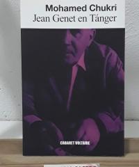 Jean Genet en Tánger - Mohamed Chukri
