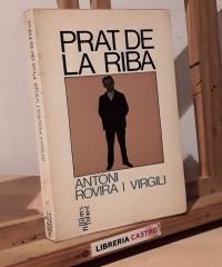 Prat de la Riba - Antoni Rovira i Virgili